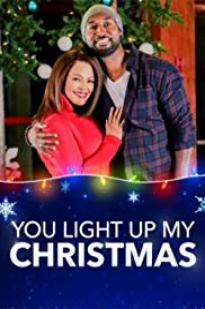 You Light Up My Christmas