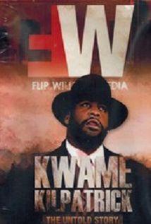 Kwame Kilpatrick The Untold Story